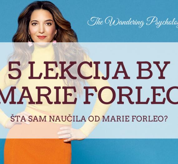 5 lekcija Marie Forleo