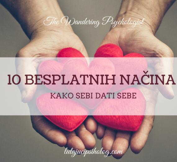 10 načina da sebi daš sebe