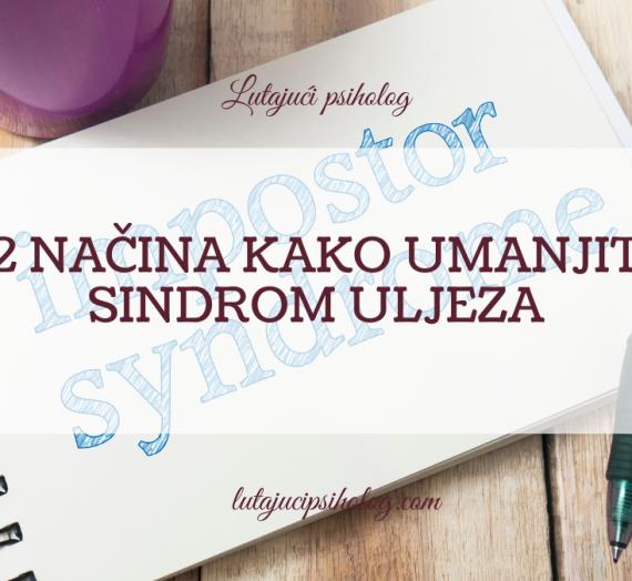 12 načina kako umanjiti sindrom uljeza