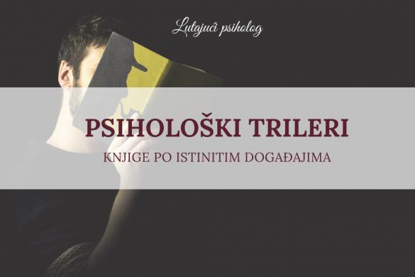 Psihološki trileri: preporuke knjiga